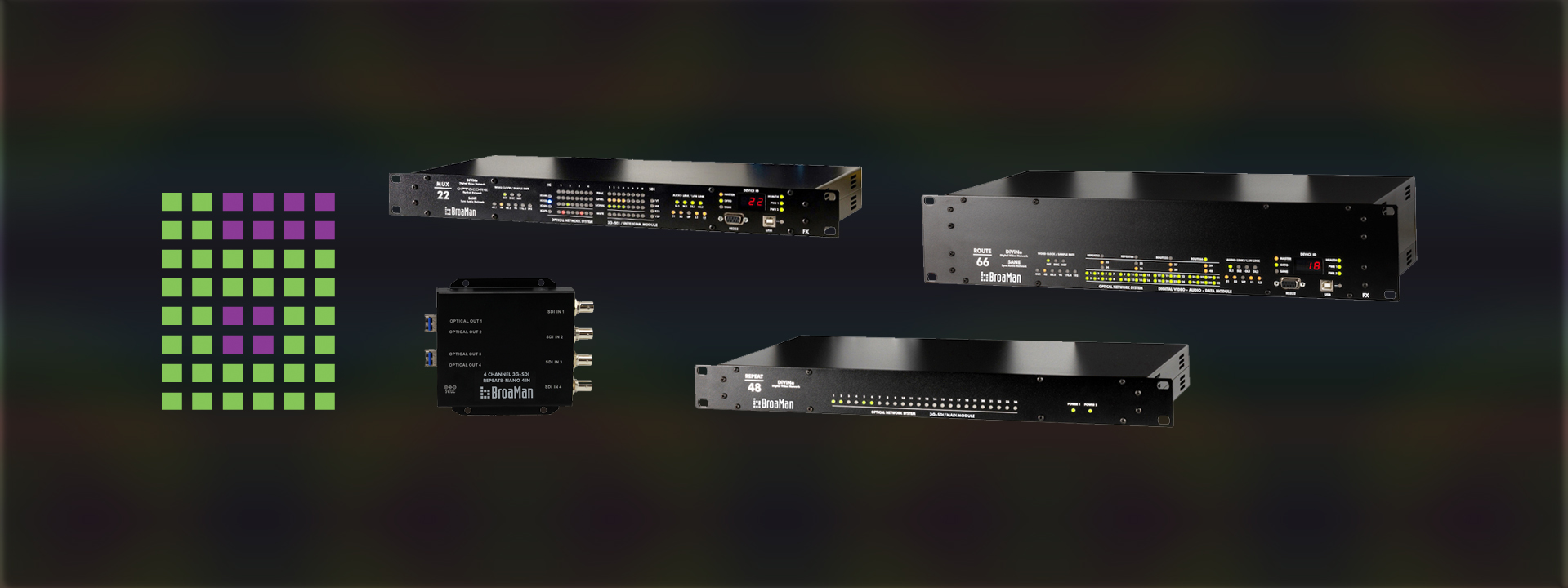 Broaman Broadcast Video Infrastructure Slider